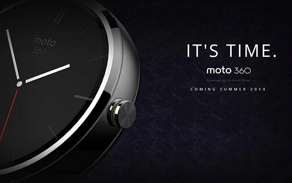 The Motorola Moto 360 is due in July