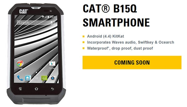 CAT B15Q will launch this summer